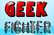 Geek Fighter