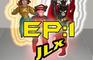 JLX EPISODE 01