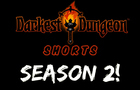 Darkest Dungeon Shorts Season 2