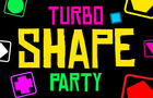 Turbo Shape Party