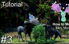 [Tutorial stop-motion set] How To Moose: 03 Mini Moose