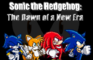 Sonic the Hedgehog: The Dawn of a New Era