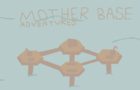 Mother Base Adventures EP6