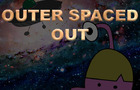 Outer Spaced Out - A Good Enough Cartoon