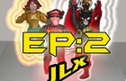 JLX EPISODE 02