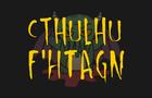 Cthulhu F'htagn