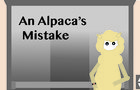 An Alpacas Mistake