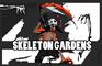 Skeleton Gardens
