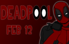 DEADPOOL ANIMATION!