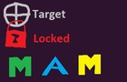 MAM - Target Locked (READ DESCRIPTION)