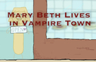 Mary Beth Lives in Vampire Town