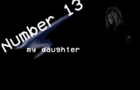 Number 13:my daughter [extended | incomplete]