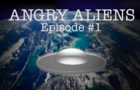 Cruise get Abducted - Angry Aliens Ep#1