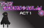 The Assembly : Act 1