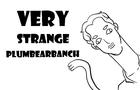 VeryStrangePlumbearbanch