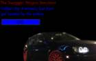 The Swaggin' Wagon Simulator