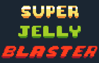 Super Jelly Blaster