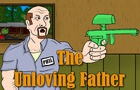The Unloving Father - Worst Video Game