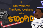 If Star War VII was Stoopid