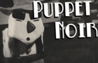 Puppet Noir