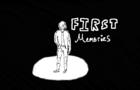 First Memories