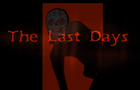The Last Days - Pilot Episode
