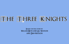 The Three Knights