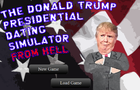 The Donald Trump Dating Simulator from Hell