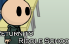 Return to Riddle School by Noodle
