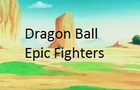 Dragon Ball Epic Fighter v1.1