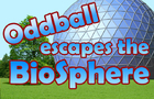 Oddball Escapes the Biosphere