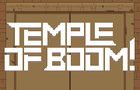 Temple of Boom!