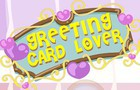 Greeting Card Lover
