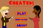 Cheated!
