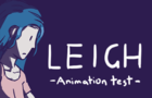 LEIGH - Animation Test