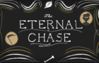 The Eternal Chase