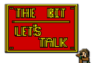 The Bit: Episode1