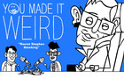 'You Made It Weird' Animated | Racist Stephen Hawking