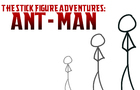The Stick figure Adventures:ANT MAN