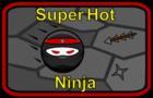 Super Hot Ninja