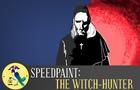 Speedpaint: The Witch-Hunter