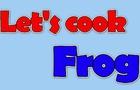 1. Zargo - Let´s cook frog!
