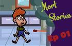 Mort Stories 1