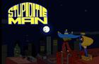 Stupiditie Man theme song