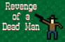 Revenge of a Dead Man