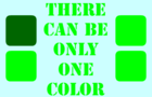 There can be only one color [Demo]