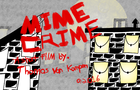 Mime Crime