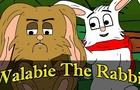 Walabie The Rabbit & The Bronson Boys Part 1