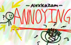 ANNOYING THINGS -Alexkazam