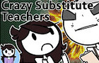 Crazy Substitute Teachers by JaidenAnimations